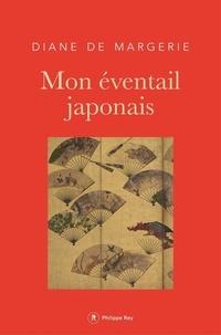 Diane de Margerie - Mon éventail japonais.