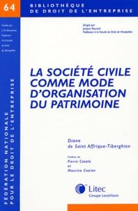 La société civile comme mode d'organisation du patrimoine - Diane de Saint Affrique-Tiberghien pdf epub