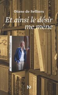Diane de Selliers - Et ainsi le désir me mène.