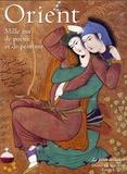 Diane de Selliers - Orient - Mille ans de poésie et de peinture.
