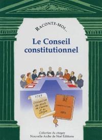 Diane Desazars - Raconte-moi... Le Conseil constitutionnel.