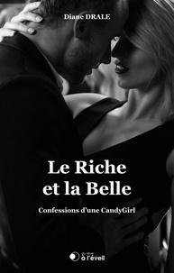 Diane Drale - Le Riche et la Belle.
