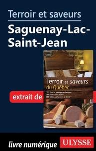 Diane Drapeau - Terroir et saveurs du Québec - Saguenay, Lac Saint-Jean.