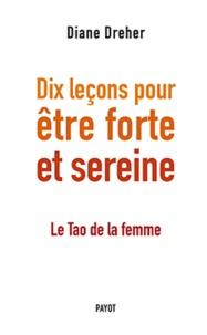 Alixetmika.fr Dix leçons pour être forte et sereine - Le Tao de la femme Image