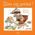 Diane Drory - Zéro est arrivé ! - Regard d'une psychanalyste sur l'enfant à l'école.