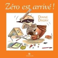 Diane Drory - Zéro est arrivé.