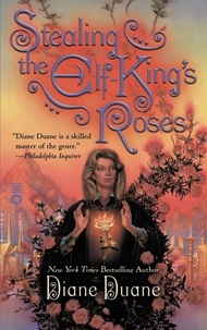 Diane Duane - Stealing the Elf-King's Roses.
