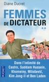 Diane Ducret - Femmes de dictateur - Tome 2.