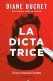 Diane Ducret - La dictatrice.