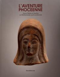 Diane Dusseaux et Eric Gailledrat - L'aventure phocéenne - Grecs, Ibères et Gaulois en Méditerannée nord-occidentale.