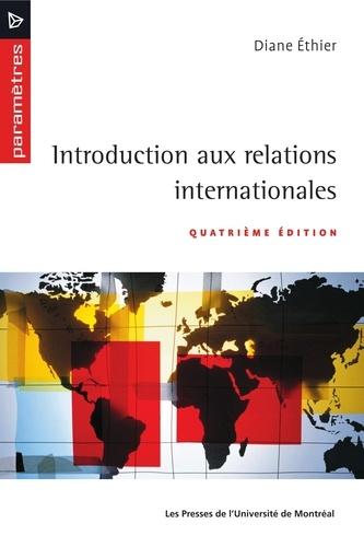 Introduction aux relations internationales. Quatrième édition