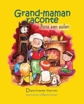 Diane Freynet-Therrien et Alexis Flower - Grand-maman Raconte dans son salon (vol 2) - Album jeunesse.