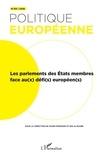 Diane Fromage et Kolja Raube - Politique européenne N° 59/2018 : Les parlements des Etats membres face au(x) défi(s) européen(s).
