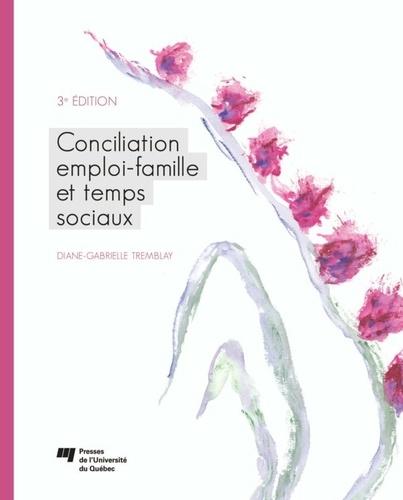 Conciliation emploi-famille et temps sociaux 3e édition
