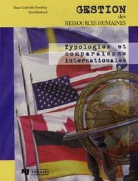 Diane-Gabrielle Tremblay - Gestion des ressources humaines - Typologies et comparaisons internationales.