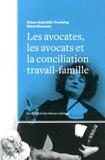 Diane-Gabrielle Tremblay et Elena Mascova - Les avocates, les avocats et la conciliation travail-famille.