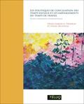 Diane-Gabrielle Tremblay et Siham Abouaissa - Les politiques de conciliation des temps sociaux et les aménagements du temps de travail - Etude comparative internationale.