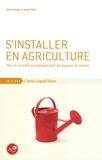 Diane Giorgis et Michel Pech - S'installer en agriculture - Pour un véritable accompagnement des paysans de demain.