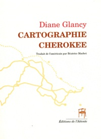 Diane Glancy - Cartographie Cherokee.