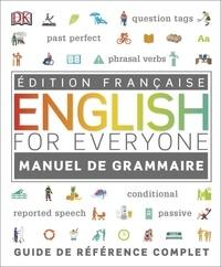 Diane Hall et Susan Barduhn - Manuel de grammaire English for Everyone - Guide de référence complet.