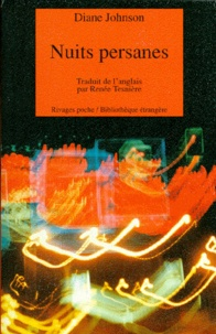 Diane Johnson - Nuits persanes.