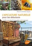 Diane Jos et Olivier Duprez - L'apiculture naturelle pour les débutants - Installer une ruche Warré en ville ou à la campagne.