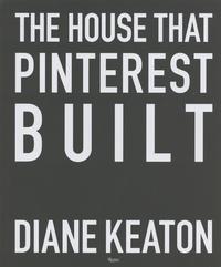 Diane Keaton - The House that Pinterest Built.