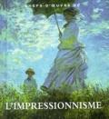 Diane Kelder - Chefs-d'oeuvres de l'impressionnisme.