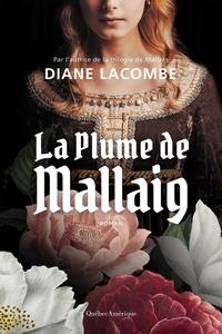 Diane Lacombe - La Plume de Mallaig.