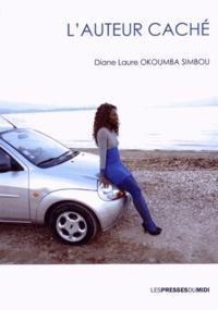 Diane Laure Okoumba Simbou - L'auteur caché.