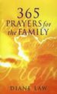 Diane Law - 365 Prayers for the Family.
