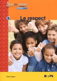 Diane Legros - Le respect.