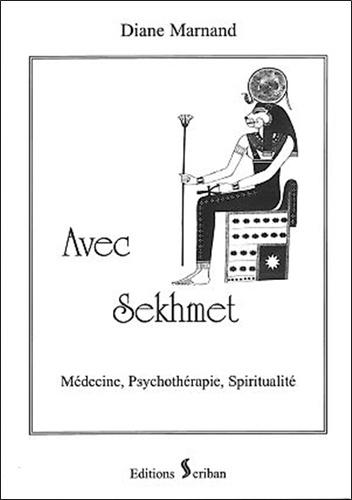 Diane Marnand - Avec Sekhmet - Médecine, psychothérapie et spiritualité.