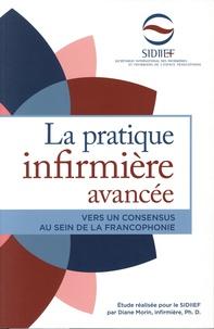 Diane Morin - La pratique infimière avancée - Vers un consensus au sein de la francophonie.