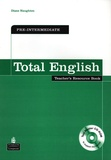 Diane Naughton - Total English Pre-Intermediate With CD-Rom. - Teacher's Resource Book.