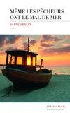 Diane Peylin - Même les pêcheurs ont le mal de mer.