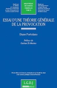 Diane Portolano - Essai d'une théorie générale de la provocation.