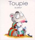 Diane Primeau et Dominique Jolin - Toupie a peur.
