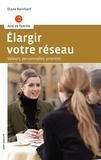 Diane Reinhard - Elargir votre réseau - Valeurs, personnalité, priorités.