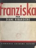 Diane Ribardière - Franziska.