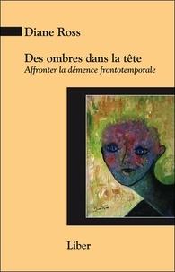 Deedr.fr Des ombres dans la tête - Affronter la démence frontotemporale Image