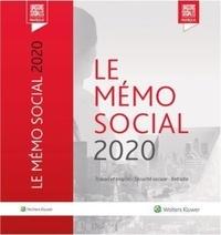 Diane Rousseau et Anaïs Renaud - Le mémo social 2020 - Travail et emploi - Sécurité sociale - Retraite.