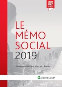 Diane Rousseau et Anaïs Renaud - Le mémo social - Travail et emploi, Sécurite sociale, retraite.