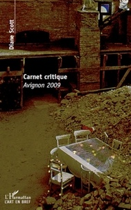Diane Scott - Carnet critique - Avignon 2009.