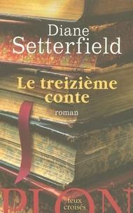 Diane Setterfield - Le Treizième Conte.