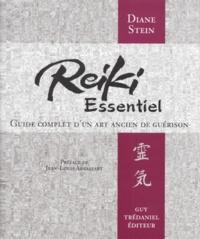 REIKI ESSENTIEL. Guide complet d'un art ancien de guérison - Diane Stein pdf epub