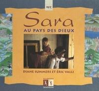 Diane Summers et Eric Valli - Sara au pays des dieux.