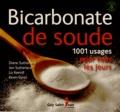Diane Sutherland et Jon Sutherland - Bicarbonate de soude - 1001 usages pour tous les jours.