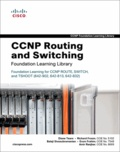 Diane Teare - CCNP Routing and Switching - Foundation Learning Library, 3 volumes.