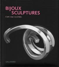 Bijoux sculptures - Lart vous va si bien.pdf